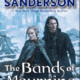 [Download] The Bands Of Mourning [PDF][Epub][Mobi] – By Brandon Sanderson